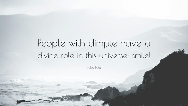 1689768-Toba-Beta-Quote-People-with-dimple-have-a-divine-role-in-this