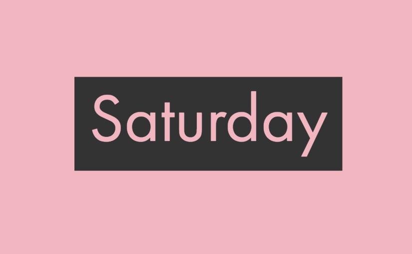 Saturday March 24,2018
